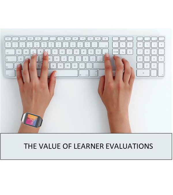 The Value Of Learner Evaluations